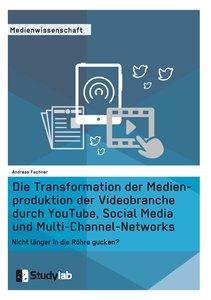 Die Transformation der Medienproduktion der Videobranche durch Y