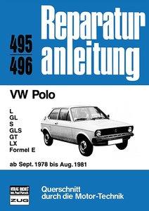 VW Polo - L/GL/S/GLS/GT/LX/Formel E /ab Sept. 1978 - August 1981