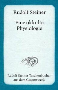 Eine okkulte Physiologie