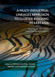 A Multi-Industrial Linkages Approach to Cluster Building in East