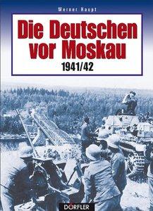 Die Deutschen vor Moskau 1941/42