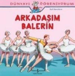 Arkadasim Balerin