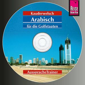 Arabisch für die Golfstaaten. Kauderwelsch AusspracheTrainer. CD