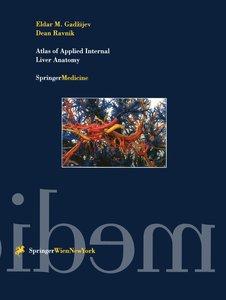Atlas of Applied Internal Liver Anatomy