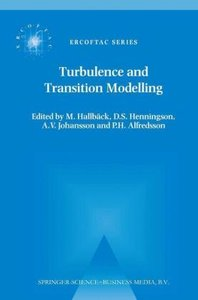 Turbulence and Transition Modelling