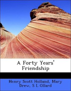 A Forty Years' Friendship