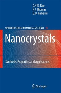 Nanocrystals: Synthesis, Properties and Applications