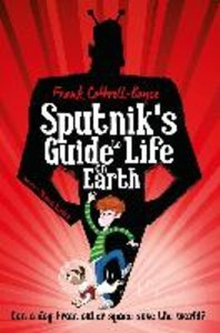 Sputnik\'s Guide to Life on Earth