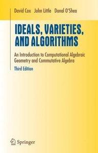 Ideals, Varieties, and Algorithms