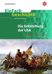 Amerikanische Revolution. EinFach Geschichte ...unterrichten