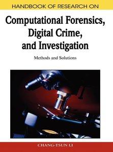 Handbook of Research on Computational Forensics, Digital Crime,