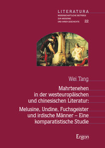 Mahrtenehen in der westeuropäischen und chinesischen Literatur