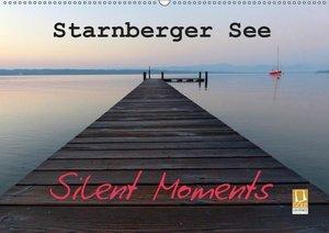 Starnberger See - Silent Moments (Wandkalender 2019 DIN A2 quer)