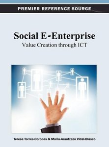 Social E-Enterprise: Value Creation Through ICT