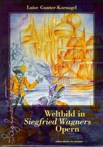 Weltbild in Siegfried Wagners Opern