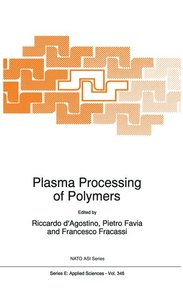 Plasma Processing of Polymers