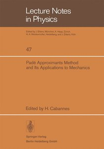 Padé Approximants Method and Its Applications to Mechanics