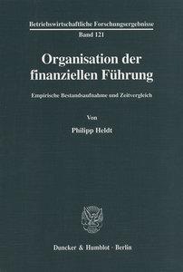 Organisation der finanziellen Führung.