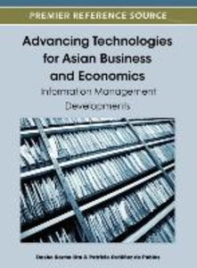 Advancing Technologies for Asian Business and Economics: Informa
