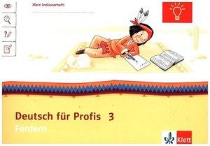 Mein Indianerheft. Deutsch für Profis. 3. Schuljahr. Arbeitsheft