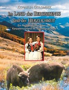 Im Land des Bergwisents und der Herzlichkeit