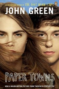 Paper Towns. Movie Tie-In