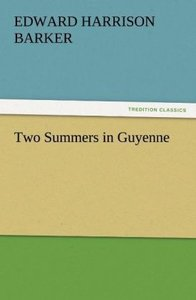 Two Summers in Guyenne