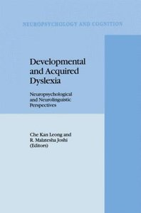 Developmental and Acquired Dyslexia