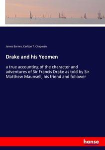 Drake and his Yeomen