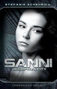 Sanni: Prequel zu Deceptive City