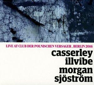 Casserley-Illvibe-Morgan-Sjöström-Quartet (Live)