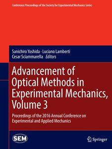 Advancement of Optical Methods in Experimental Mechanics