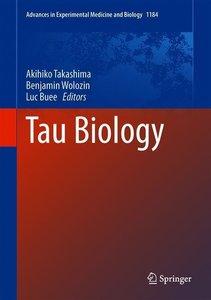 Tau Biology