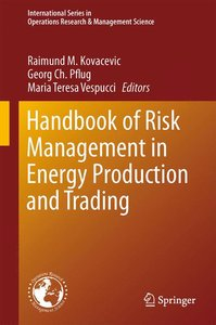 Handbook of Risk Management in Energy Production and Trading