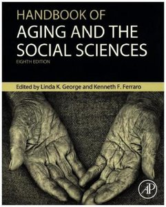 Handbook of Aging and the Social Sciences 8e