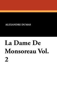 La Dame De Monsoreau Vol. 2