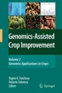 Genomics-Assisted Crop Improvement Volume 2