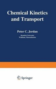 Chemical Kinetics and Transport
