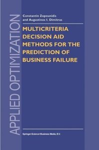 Multicriteria Decision Aid Methods for the Prediction of Busines