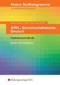 Stofftelegramme AWL, Gemeinschaftskunde, Deutsch. Aufgaben