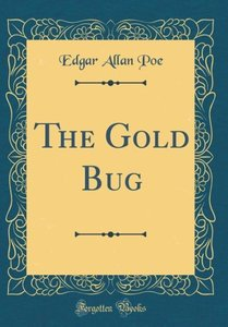 The Gold Bug (Classic Reprint)