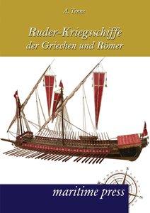 Ruder-Kriegsschiffe der Griechen und Römer