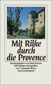 Mit Rilke durch die Provence