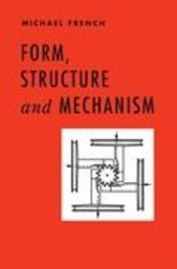 Form, Structure and Mechanism