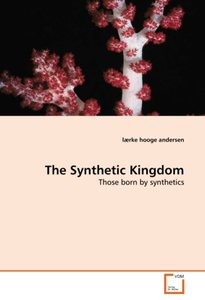 The Synthetic Kingdom