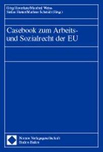 Casebook zum Arbeits- und Sozialrecht der EU