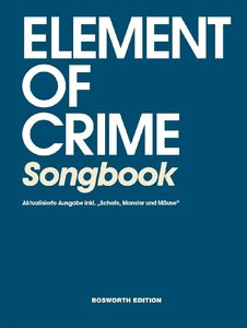 Element Of Crime: Songbook inklusive Schafe, Monster und Mäuse