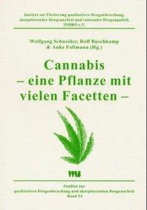 Cannabis - eine Pflanze mit vielen Facetten