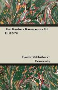 The Brothers Karamazov - Vol II (1879)