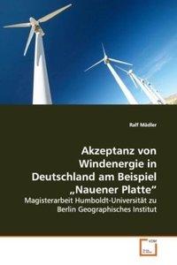 """Akzeptanz von Windenergie in Deutschlandam Beispiel """"Nauener Pla"""